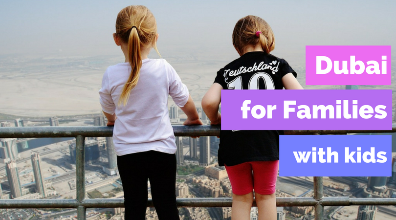 Top 10 Things To Do in Dubai for Families