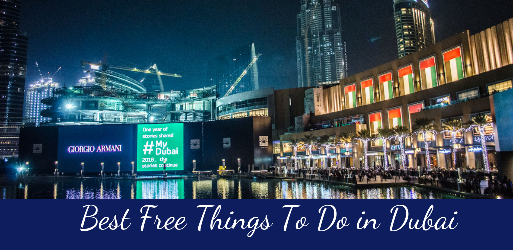 Best Free Things To Do in Dubai